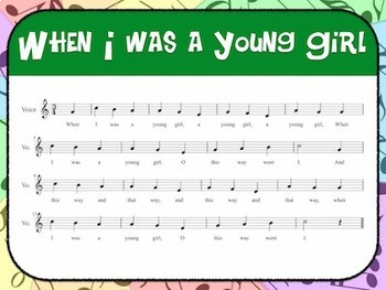 Favorite Folk Song – When I Was a Young Girl Teacher Kit