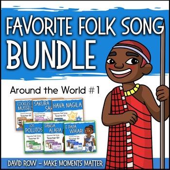 Favorite Folk Songs – Around the World BUNDLE #1 – 6 Song Teacher Kit