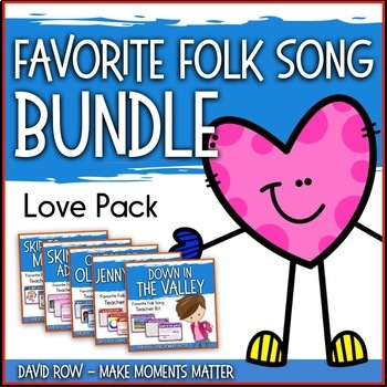 Favorite Folk Songs BUNDLE – Valentine's Day Love Bundle – 5 Song Teacher Kit