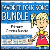 Favorite Folk Songs BUNDLE – PRIMARY Pack Teacher Kit