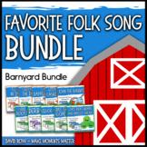 Favorite Folk Songs – Barnyard BUNDLE – 10 Song Teacher Kit
