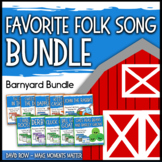 Favorite Folk Songs – Barnyard BUNDLE – 10 Song Teacher Kit