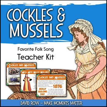 Favorite Folk Song – Cockles and Mussels Teacher Kit