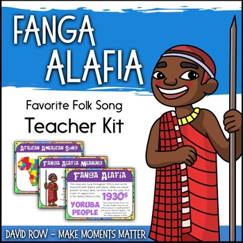 Favorite Folk Songs – Fanga Alafia Teacher Kit