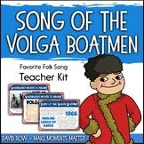 Favorite Folk Songs – Song of the Volga Boatmen Teacher Kit