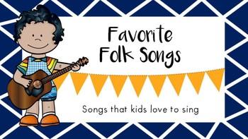 Favorite Folk Songs-Songs That Kids Love to Sing
