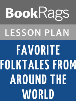 Favorite Folktales from Around the World Lesson Plans