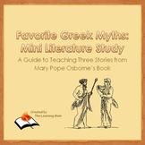 Favorite Greek Myths:  Mini Literature Study