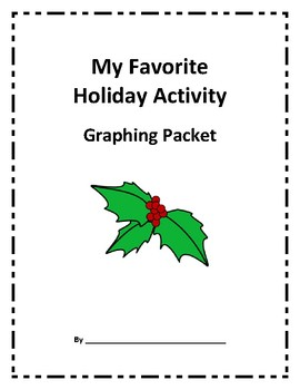 Favorite Holiday Activity Graphing Packet