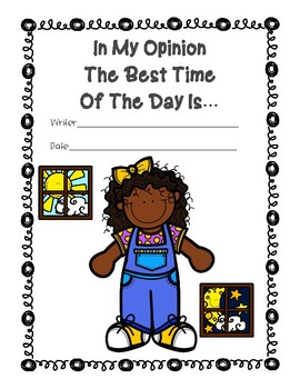 Personal Narrative: In My Opinion The Best Time Of The Day Is