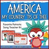 Favorite Patriotic Song – America - My Country Tis of Thee Teacher Kit