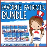 Favorite Patriotic Song BUNDLE - 10 Song Teacher Kit
