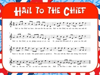 Favorite Patriotic Song – Hail to the Chief Teacher Kit