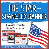 Favorite Patriotic Song – The Star-Spangled Banner National Anthem Teacher Kit