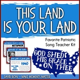 Favorite Patriotic Song – This Land is Your Land Teacher Kit
