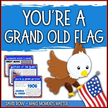 Favorite Patriotic Song – You're a Grand Old Flag Teacher Kit