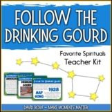 Favorite Spirituals – Follow the Drinking Gourd Teacher Kit