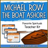 Favorite Spirituals – Michael Row the Boat Ashore Teacher Kit