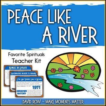 Favorite Spirituals – Peace Like a River Teacher Kit