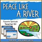 Favorite Spirituals – Peace Like a River Teacher Kit