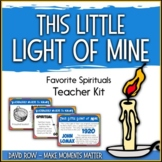 Favorite Spirituals – This Little Light of Mine Teacher Kit