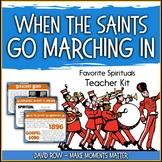 Favorite Spirituals – When the Saints Go Marching In Teacher Kit