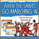 Favorite Spirituals – When the Saints Go Marching In Teacher Kit