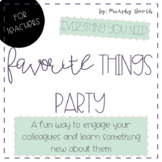 Favorite Things Party: a fun way to engage your co-workers!