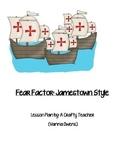 Fear Factor: Jamestown Style