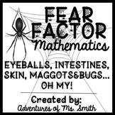 Fear Factor Mathematics