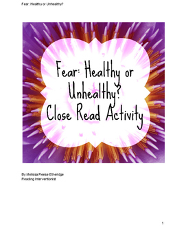 Fear: Healthy or Unhealthy Close Read Activity
