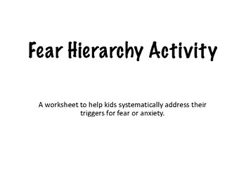 Fear Hierarchy Activity for Kids