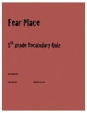 Fear Place - Vocabulary Quiz