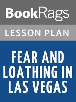Fear and Loathing in Las Vegas Lesson Plans