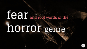 Fear and Root Words in the Horror Genre
