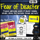 Fear and Anxiety of Storms, Disasters, or Intruders Bundle