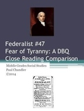 DBQ:  Fear of Tyranny--A Close Reading Lesson