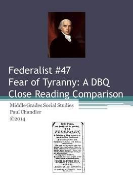 DBQ:  Fear of Tyranny--A Close Reading Lesson
