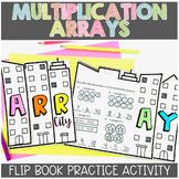 Multiplication Arrays Flipbook | Array City Booklet