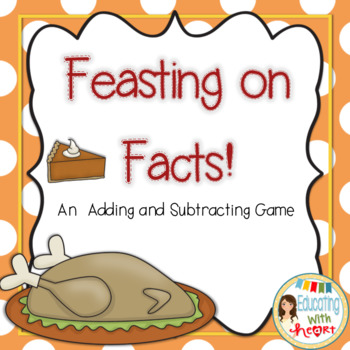 Feasting on Facts!: An Addition and Subtraction Math Game