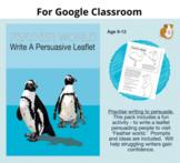 Feather World: Write A Persuasive Leaflet: GOOGLE CLASSROOM Resource (9-13)