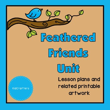 Feathered Friends Theme Unit