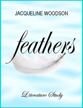 Feathers by J. Woodson: Tests, Printables, Activities, Voc