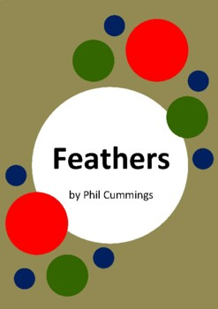 Feathers by Phil Cummings and Phil Lesnie - 6 Worksheets