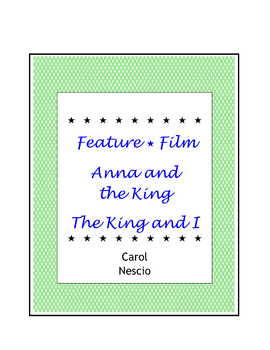 Feature * Film ~ Anna and the King ~ The King and I