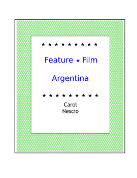 Feature * Film ~ Argentina