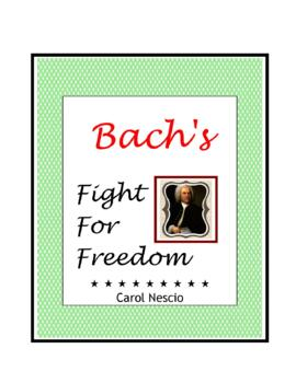 Feature * Film ~ Bach's Fight For Freedom
