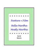Feature * Film ~ Bella Martha Mostly Martha