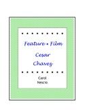 Feature * Film ~ Cesar Chavez