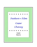 Feature * Film ~ Cesar Chavez ~ Spanish Distance Learning